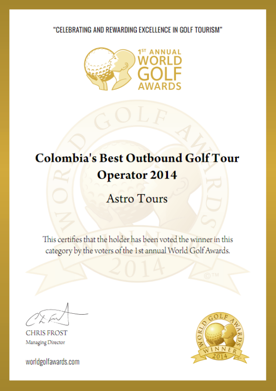 World Golf Awards™ Winner Colombia's Best Outbound Golf Tour Operator 2014 Astro Tours